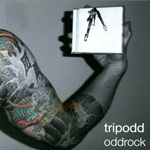 Tripodd | Oddrock