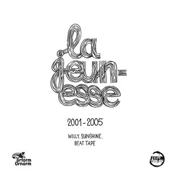la jeunesse beat tape | Willy Sunshine