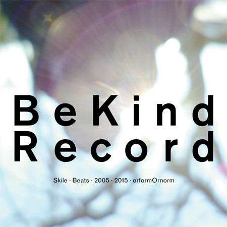 Be Kind Record | Skile