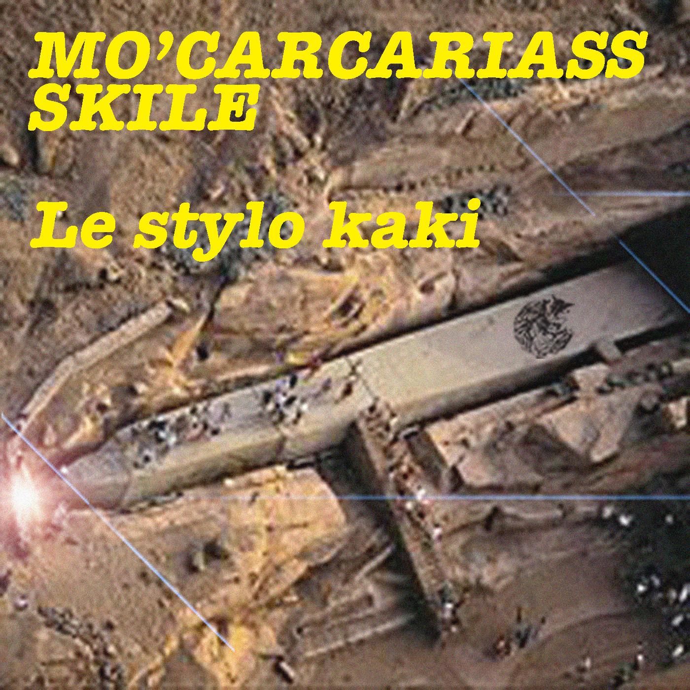 Lestylo kaki | Mo'Carcariass X Skile